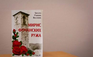 """Miris fočanskih ruža"": Roman o ljudskim sudbinama"
